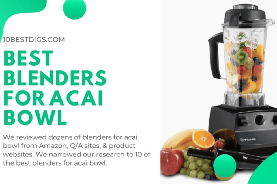 best-blenders-for-acai-bowl
